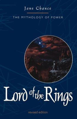Lord of the Rings: The Mythology of Power