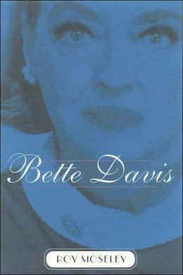 Bette Davis: An Intimate Memoir
