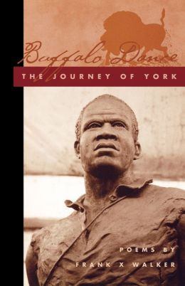 Buffalo Dance: The Journey of York
