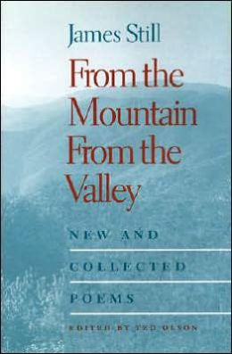 From the Mountain, From the Valley: New and Collected Poems