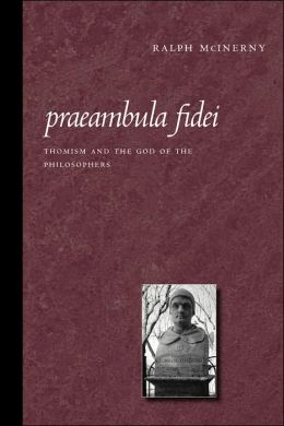 Praeambula Fidei: Thomism and the God of the Philosophers