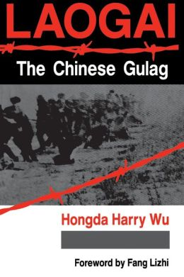 Laogai--The Chinese Gulag