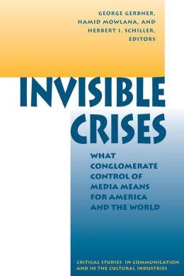 Invisible Crises