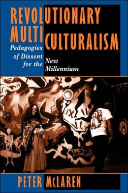 Revolutionary Multiculturalisms
