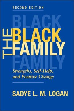 Black Family; Strengths, Self-Help, and Positive Change