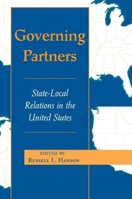 Governing Partners: State-Local Relations in the United States