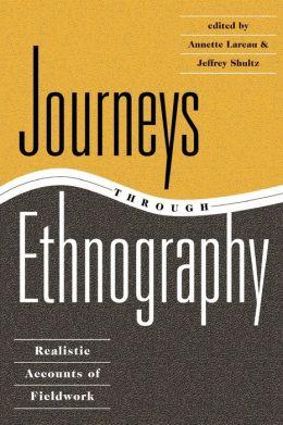 Journeys Thru Ethnography