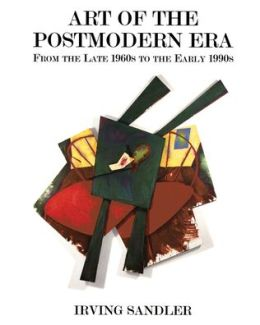 Art of the Postmodern Era: From the Late 1960s to the Early 1990s