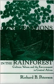 Conversations in the Rainforest: Cultures, Values, and the Environment in Central Africa