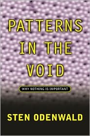 Patterns in the Void: Why Nothing Is Important