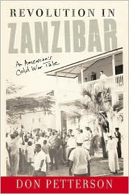 Revolution in Zanzibar: An American¿s Cold War Tale