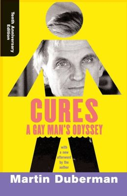 Cures: A Gay Man's Odyssey, Tenth Anniversary Edition