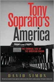 Tony Soprano's America: The Criminal Side of the American Dream
