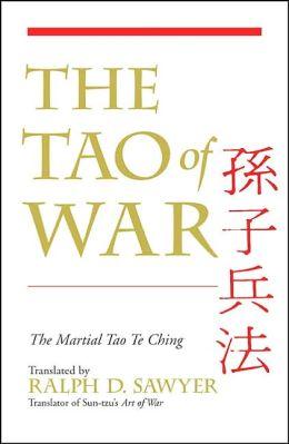 The Tao of War: The Martial Tao Te Ching