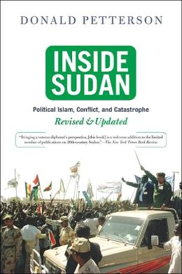 Inside Sudan: Political Islam, Conflict and Catastrophe