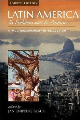 Latin America: Its Problems and Its Promise