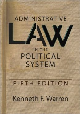 Administrative Law in the Political System: Fifth Edition
