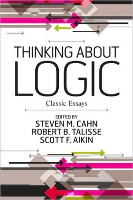 Thinking about Logic: Classic Essays