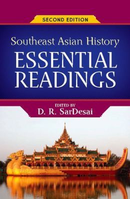 Southeast Asian History: Essential Readings