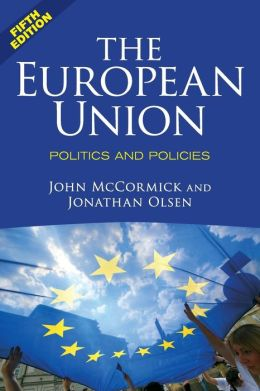The European Union: Politics and Policies