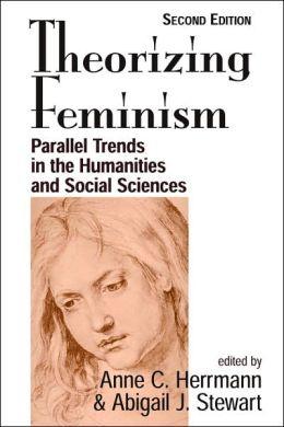 Theorizing Feminism