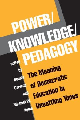 Power Knowledge Pedagogy