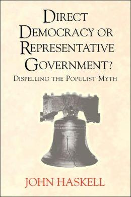Direct Democracy Or Representative Government?