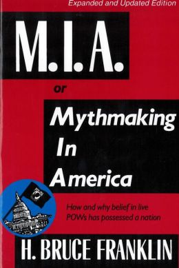 MIA, or Mythmaking in America