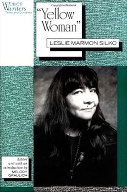 'Yellow Woman': Leslie Marmon Silko