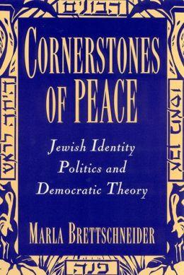 Cornerstones of Peace: Jewish Identity Politics and Democratic Theory