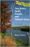 New Jersey Parks, Forests, and Natural Areas: A Guide