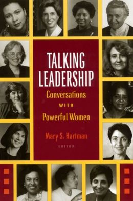 Talking Leadership: Conversations with Powerful Women
