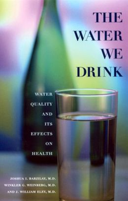 The Water We Drink: Water Quality and Its Effects on Health