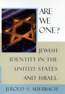 Are We One?: Jewish Identity in the United States and Israel
