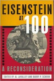 Eisenstein at 100: A Reconsideration