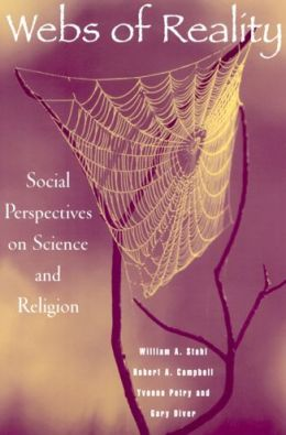 Webs of Reality: Social Perspectives on Science and Religion
