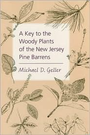 A Key to the Woody Plants of the New Jersey Pine Barrens