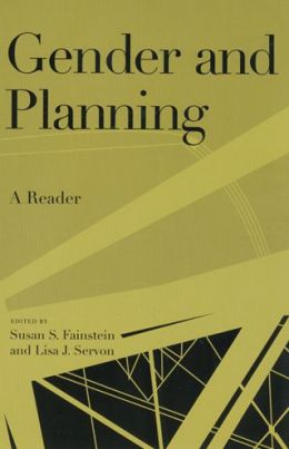 Gender and Planning: A Reader