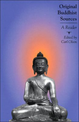 Original Buddhist Sources: A Reader
