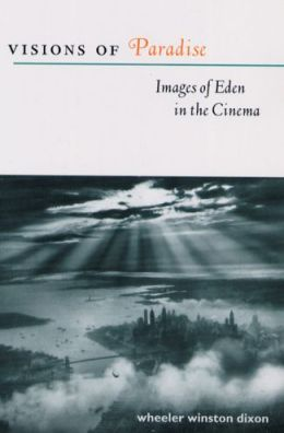 Visions of Paradise: Images of Eden in the Cinema