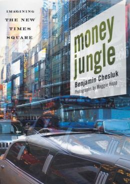 Money Jungle: Imagining the New Times Square