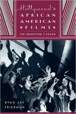 Hollywood's African American Films: The Transition to Sound