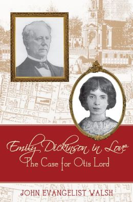 Emily Dickinson in Love: The Case for Otis Lord