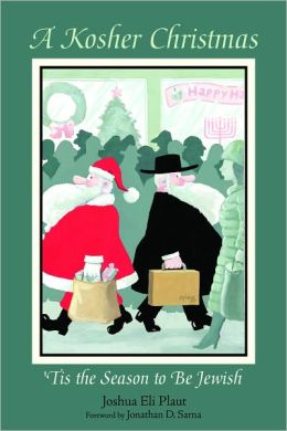 A Kosher Christmas: 'Tis the Season to be Jewish