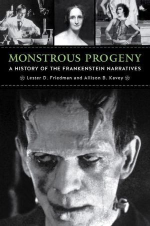 Monstrous Progeny: A History of the Frankenstein Narratives