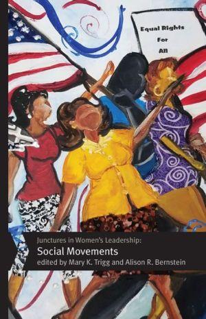 Junctures in Women's Leadership: Social Movements