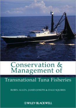 Conservation and Management of Transnational Tuna Fisheries