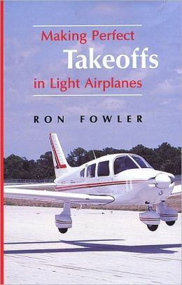 Making Perfect Takeoffs in Light Airplanes