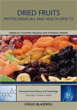 Dried Fruits: Phytochemicals and Health Effects