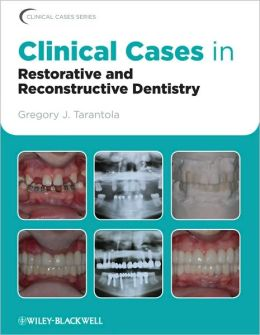Clinical Cases in Restorative and Reconstructive Dentistry